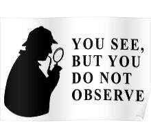 You see, but you do not observe Poster
