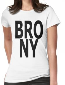 BRONY - (Black Text) Womens Fitted T-Shirt