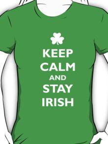 Keep Calm and Stay Irish T-Shirt