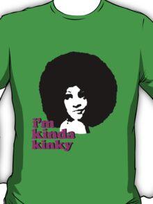 i'm kinda kinky T-Shirt