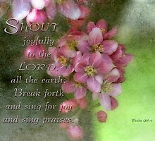 Shout joyfully-Psalm 98:4 by vigor