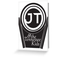 JT & the Tennessee Kids Greeting Card