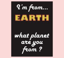 I'm from planet EARTH One Piece - Short Sleeve