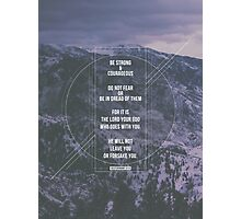 Deuteronomy 31:6 Photographic Print