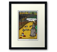 The Dalek Of OZ Framed Print