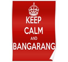 Keep clam Bangarang Poster