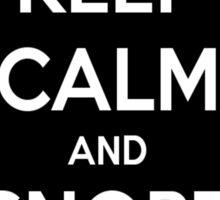 Keep Calm and Snort a line Sticker