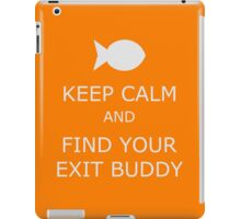 Find Your Exit Buddy iPad Case/Skin
