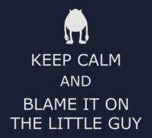 Blame It On The Little Guy by iElkie