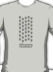 Differentiate Yourself (Light Shirt) T-Shirt