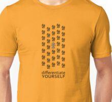 Differentiate Yourself (Light Shirt) Unisex T-Shirt