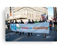 Demonstration against racism and exclusion - Amsterdam Canvas Print