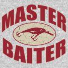MASTER BAITER by mcdba