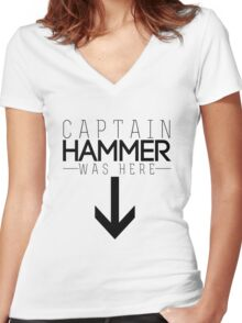 Captain Hammer was here Women's Fitted V-Neck T-Shirt