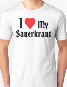German I Love My Sauerkraut Unisex T-Shirt
