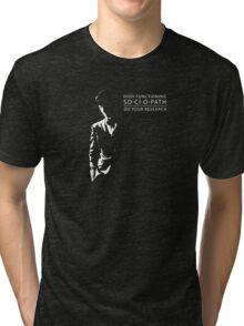 so·ci·o·path Tri-blend T-Shirt