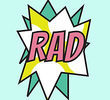 Rad by Forrest Holt