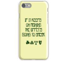 If It Keeps On Raining The Liffey's Going To Break iPhone Case/Skin