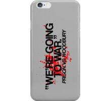 We're Going To War iPhone Case/Skin