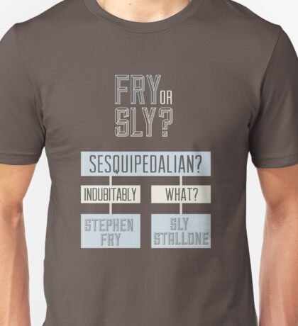 Fry or sly Unisex T-Shirt
