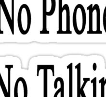 English Class Rules No Phones No Talking No Class Clowns  Sticker