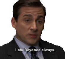 The Office - Michael Scott Beyonce by MoStormTrooper