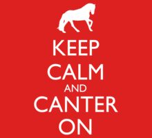 Keep Calm And Canter On Kids Clothes