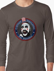 Captain Spaulding For President Long Sleeve T-Shirt