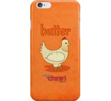 Butter chicken iPhone Case/Skin