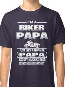 BIKER PAPA Classic T-Shirt
