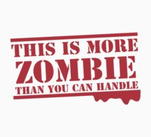 THIS IS MORE ZOMBIE THAN YOU CAN HANDLE by jazzydevil