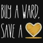 Wards Save Lifes by reversesquats