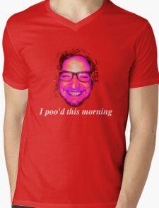 I poo'd this morning Mens V-Neck T-Shirt