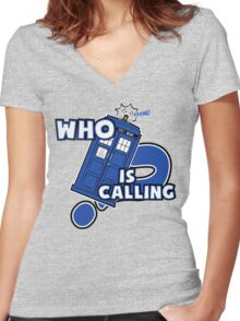 WHO is calling (?) Women's Fitted V-Neck T-Shirt