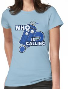 WHO is calling (?) Womens Fitted T-Shirt