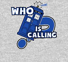 WHO is calling (?) Unisex T-Shirt