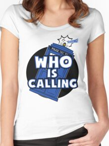 WHO IS CALLING - Vers. 2 Women's Fitted Scoop T-Shirt