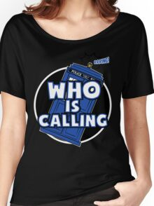 WHO IS CALLING - Vers. 2 Women's Relaxed Fit T-Shirt