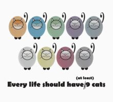 Every Life Should Have at least 9 Cats by simpsonvisuals