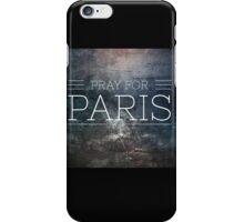 pray for paris  iPhone Case/Skin
