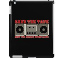 Save The Tape iPad Case/Skin