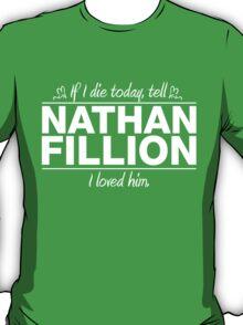 "Nathan Fillion - ""If I Die"" Series (White) T-Shirt"