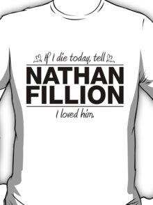 "Nathan Fillion - ""If I Die"" Series (Black) T-Shirt"