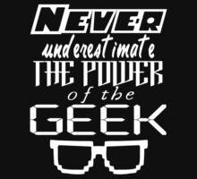 Never Underestimate the Geek by Konoko479