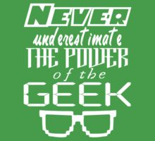 Never Underestimate the Geek Kids Clothes