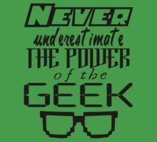 Never Underestimate the Geek Variant Kids Tee