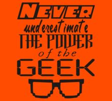 Never Underestimate the Geek Variant Kids Clothes