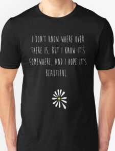 Looking For Alaska Unisex T-Shirt