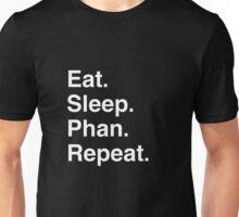 Eat. Sleep. Phan. Repeat. Unisex T-Shirt