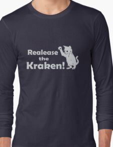 Release The Kraken Kitten funny nerd geek geeky Long Sleeve T-Shirt